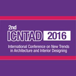 2. Uluslararası Mimarlıkta ve İç Mekan Tasarımında Trendler Konferansı - ICNTAD 2016
