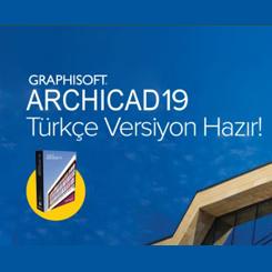 ARCHICAD 19 Türkçe Versiyonu Kullanıma Hazır
