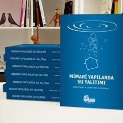 BTM 40. Yılında 'Mimari Yapılarda Su Yalıtımı' Kitabı Yayımladı