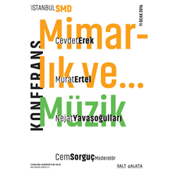 İstanbul Serbest Mimarlar Derneği'den 'Mimarlık ve Müzik' Buluşması