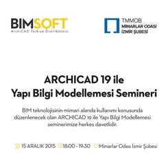 ARCHICAD 19 ile Yapı Bilgi Modellemesi Semineri | İzmir