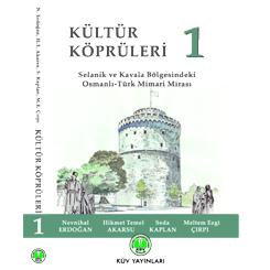 Yurtdışındaki Mimari Mirasımızı Belgeleyen 'Kültür Köprüleri'nin İlk Kitabı Yayımlandı