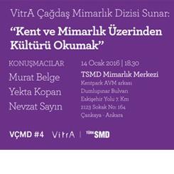 """""""Kent ve Mimarlık Üzerinden Kültürü Okumak"""""""