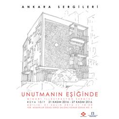 Ankara Sergileri: 'Unutmanın Eşiğinde'