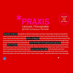 Praxis Konuşmaları'ndan 'Yayıncılık' Paneli