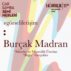 """""""Müzeler ve Müzecilik Üzerine 'Bağzı' Gerçekler"""""""