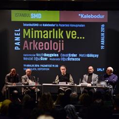 """""""Mimar Mekân ve Mesken Yaratır, Arkeolog ise Arar"""""""