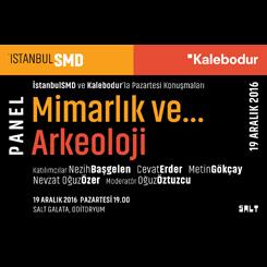 İstanbulSMD'den Mimarlık ve Arkeoloji Buluşması