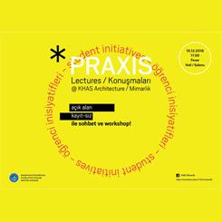 Praxis Konuşmaları'ndan 'Öğrenci İnisiyatifleri' Paneli