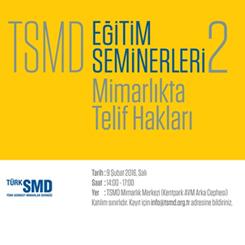 TSMD Eğitim Seminerleri 2: Mimarlıkta Telif Hakları