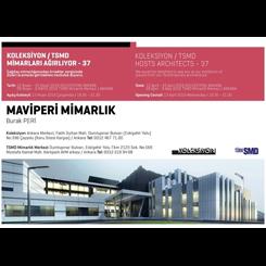 Koleksiyon/TSMD, Maviperi Mimarlık'ı Ağırlıyor