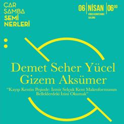 """""""Kayıp Kentin Peşinde: İzmir Selçuk Kent Makroformunun Belleklerdeki İzini Okumak"""""""