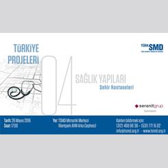 Türkiye Projeleri Panel Serisi 4 - Sağlık Yapıları