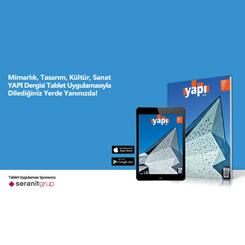 YAPI Dergisi Ücretsiz Tablet Uygulamasıyla Her An Yanınızda