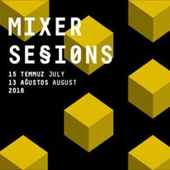 Genç Sanatçı Seçkisi 'Mixer Sessions I'
