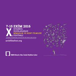 X. İstanbul Uluslararası Mimarlık ve Kent Filmleri Festivali