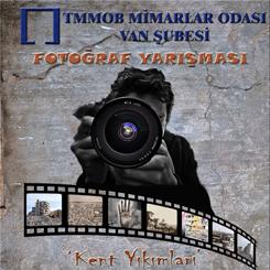 'Kent Yıkımları' Fotoğraf Yarışması