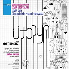 İzmirSMD Öğrenci Fikir Projesi Yarışması 2017 Sonuçlandı