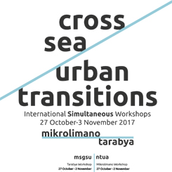 """Cross-Sea Urban Transitions"" Tarabya – Mikrolimano Atölye Çalışması"