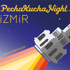 PechaKucha Night İzmir vol.16
