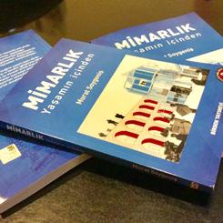"""""""Mimarlık / Yaşamın İçinden"""" Kitabının 2. Baskısı Çıktı"""