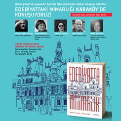 'Edebiyatta Mimarlık' Konferanslarının 4. Durağı Karaköy