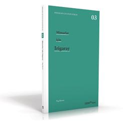 """Cinsiyetli Mekânları Anlama Kılavuzu: """"Mimarlar için Irigaray"""""""