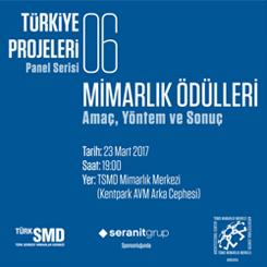 Türkiye Projeleri Panel Serisi 6 - Mimarlık Ödülleri / Amaç, Yöntem ve Sonuç