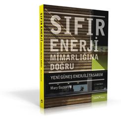 Sıfır Enerji Mimarlığının Sırları Bu Kitapta