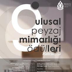 9. Ulusal Peyzaj Mimarlığı Ödülleri Sahiplerini Buldu