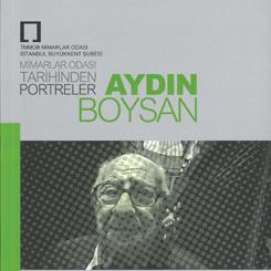 Mimarlar Odası Tarihinden Portreler -Aydın Boysan