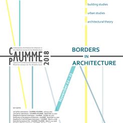 CAUMME - PAUMME 2018 : Mimarlıkta Sınırlar