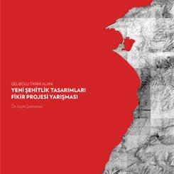 Gelibolu Tarihi Alanı – Yeni Şehitlik Tasarımları Fikir Projesi Yarışması