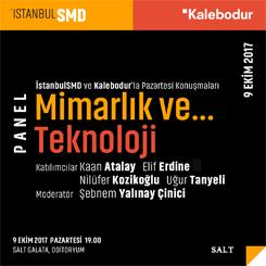 İstanbulSMD'den Mimarlık ve Teknoloji Paneli