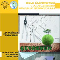 Dicle Üniversitesi I. Uluslararası Mimarlık Sempozyumu