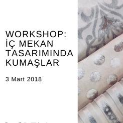 Workshop: İç Mekan Tasarımında Kumaşlar