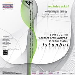 'Sonsuz Bir 'Kentsel Artikülasyon' Mekanı Olarak İstanbul' Makale Seçkisi