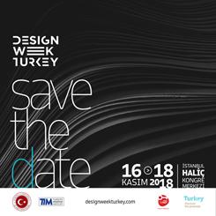 Design Week Turkey'de 'Tasarım Ekosistemi' Konuşulacak