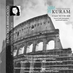 Kültürel Mirasın Korunması Üzerine Koruma ve Arkeoloji Çalışmaları