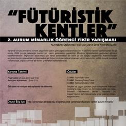 Aurum Mimarlık Öğrenci Fikir Yarışması: Fütüristik Kentler 2