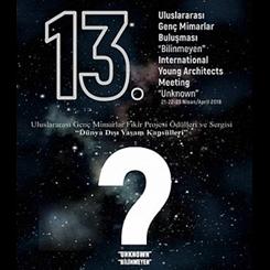 13. Uluslararası Genç Mimarlar Fikir Projesi Ödülleri ve Sergisi
