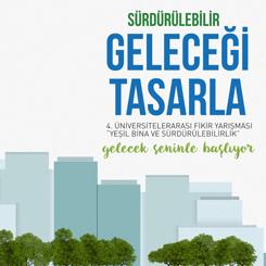 Sürdürülebilir Geleceği Tasarla Mimari Fikir Yarışması 2018