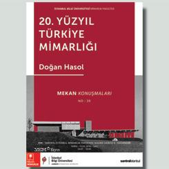 """""""20. Yüzyıl Türkiye Mimarlığı ve Bugün"""""""