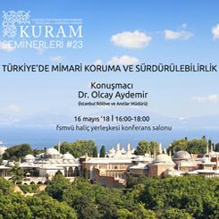 """""""Türkiye'de Mimari Koruma ve Sürdürülebilirlik"""""""