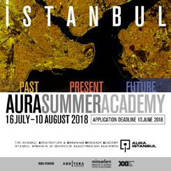 """AURA Yaz Akademisi """"İstanbul: Geçmiş, Bugün, Gelecek"""""""