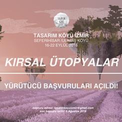 Tasarım Köyü İzmir 2018 Yürütücü Başvuruları