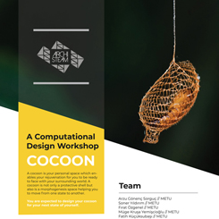 Cocoon: A Computational Design Workshop @METU
