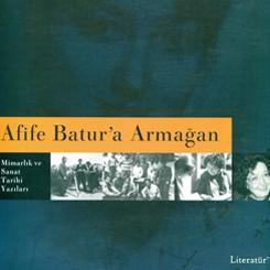 Afife Batur, Kısa Bir Dönem Portresi