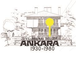 Ankara'da 1930-1980 Yılları Arası Sivil Mimari Kültür Mirası Araştırma, Belgeleme ve Koruma Ölçütleri Geliştirme Projesi'ne Ödül