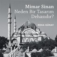 YEM Yayın'ın Yeni Kitabı, Mimar Sinan Neden Bir Tasarım Dehasıdır? Çıktı